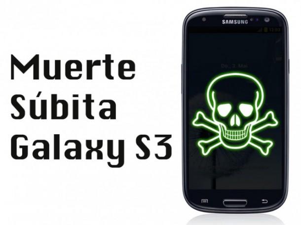 Muerte súbita Galaxy S3