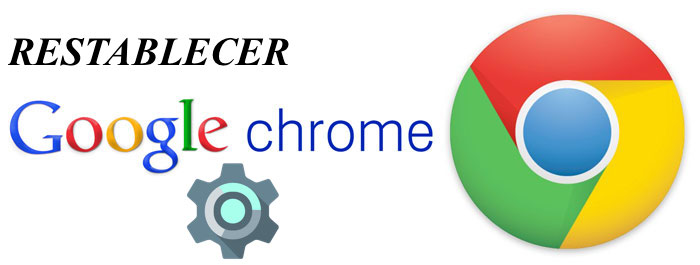 restablecer-chrome