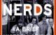 Una breve historia de internet (El Triunfo de los Nerds II )