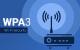 WPA3, el nuevo protocolo de seguridad WiFi